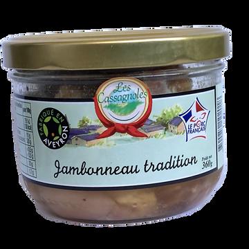 Les Cassagnoles Jambonneau Tradition Vpf Les Cassagnoles 360g