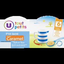 P'tit lacté saveur caramel dès 6 mois, U TOUT PETITS, 400g
