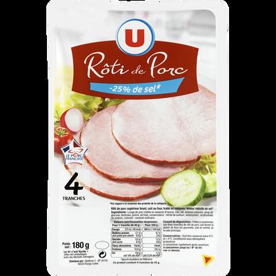 Rôti de porc - 25% de sel Viande de Porc Française U, 4 tranches, 180g