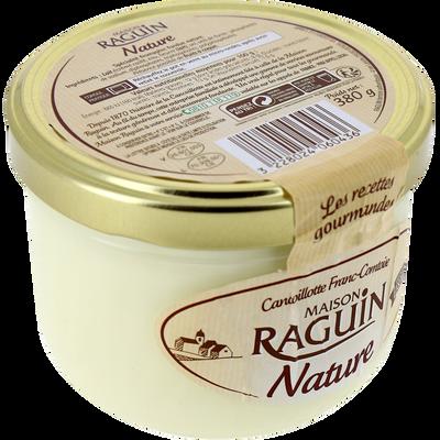 Cancoillotte au lait pasteurisé nature RAGUIN, 12% de MG, pot de 225g