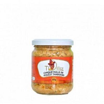 Chiquetaille de poulet tandoori, TI DELICE, le bocal de 200g