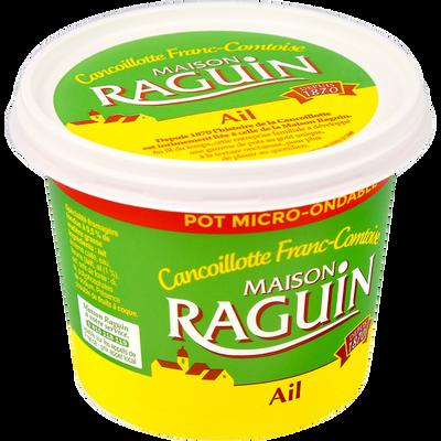 Cancoillotte à l'ail au lait pasteurisé RAGUIN, 9,5% de MG, pot de 250g