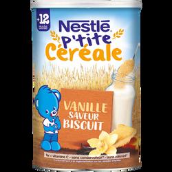 P'tite céréale biscuité vanille dès 12 mois NESTLE 400g