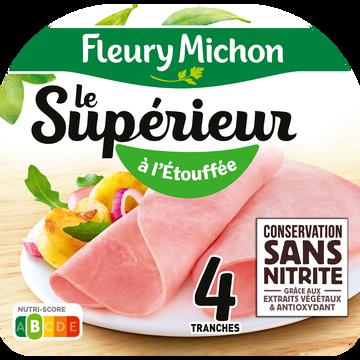 Fleury Michon Jambon Le Supérieur À L'étouffée Conservation Sans Nitrite Fleury Michon 4 Tranches 140g