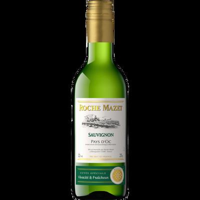 Vin blanc de pays d'Oc Sauvignon ROCHE MAZET, 25cl