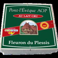 Pont L'Evêque AOP lait cru 25% de MG FLEURON DU PLESSIS, 220g