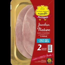Jambon nature VPF teneur en sel réduite 25%, PETITGAS, 2 tranches épaisses, 160g