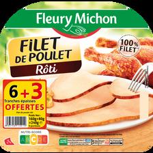 Fleury Michon Filet Poulet Rôti , 6 Tranches Soit 160g + 3 Tranches Offert Soit 240g