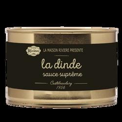 Dinde sauce suprême MAISON RIVIERE, 1,3kg