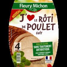Rôti de poulet, J'AIME FLEURY MICHON, 4 tranches de 140g
