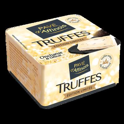 Fromage pâte moelleux lait pasteurisé aux truffes 31% de matière grasse PAVE D'AFFINOIS, 200g