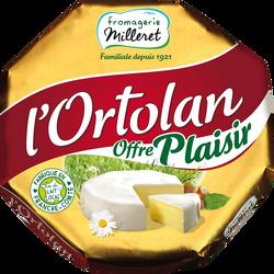 Fromage lait pasteurisé L'Ortolan FROMAGERIE MILLERET, 29%MG 250g