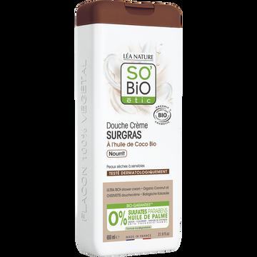 SO'BiO étic Douche Crème Surgras À L'huile De Coco Bio So'bio 650ml