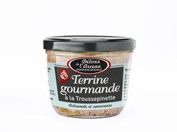 TERRINE GOURMANDE A  LA TROUSSEPINETE 180gr DELICES DE L'ARCEAU CHANVERRIE