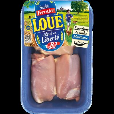 Escalope de cuisse de poulet, LOUE, France, 3 pièces