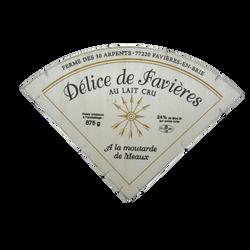 Délices favières moutarde de Meaux lait cru 24% MG